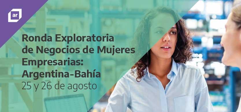 Ronda Exploratoria de Negocios de Mujeres Empresarias Argentina- Bahía 2021